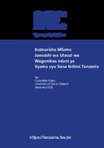 Kuimarisha Mfumo Jumuishi wa Uteuzi wa Wagombea ndani ya Vyama vya Siasa Nchini Tanzania